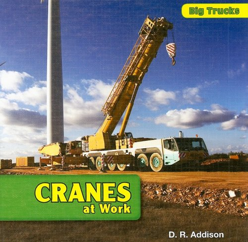 Cranes at Work 9781435827035