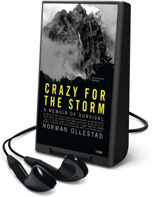 Crazy for the Storm: A Memoir of Survival [With Earbuds]