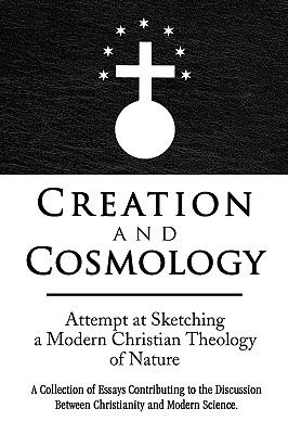 Creation and Cosmology 9781436369916