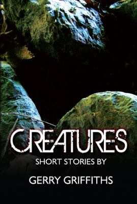 Creatures: Short Stories by 9781432738822