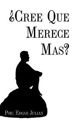 Cree Que Merece Mas? 9781438992280