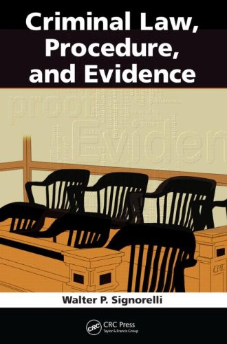 Criminal Law, Procedure, and Evidence 9781439854495