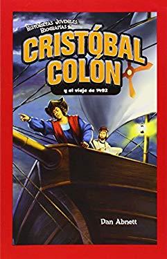 Cristobal Colon y el Viaje de 1492 9781435833128