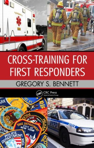 Cross-Training for First Responders 9781439826539