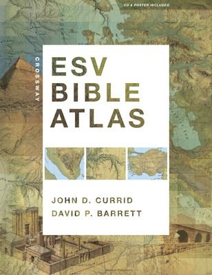 Crossway ESV Bible Atlas [With CDROM and Poster] 9781433501920