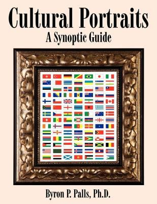 Cultural Portraits: A Synoptic Guide 9781434388674