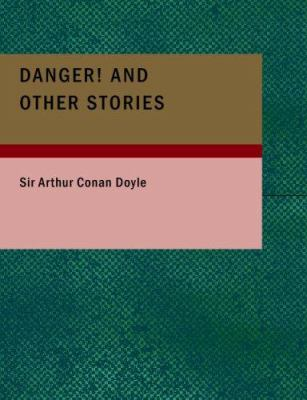 Danger! and Other Stories 9781434676139