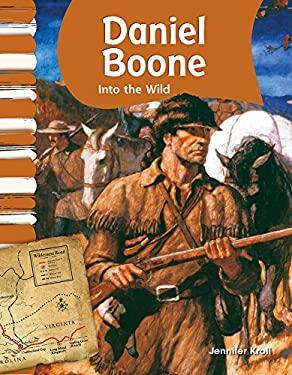 Daniel Boone: Into the Wild 9781433316029