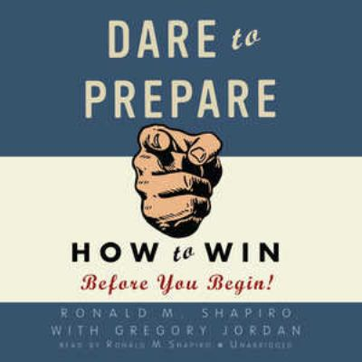 Dare to Prepare: How to Win Before You Begin! 9781433208973