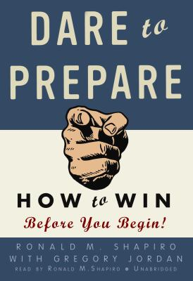Dare to Prepare: How to Win Before You Begin! 9781433208980