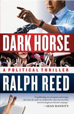 Dark Horse: A Political Thriller 9781439182413