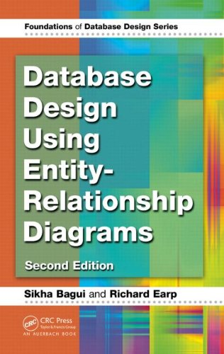 Database Design Using Entity-Relationship Diagrams 9781439861769