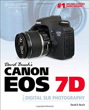 David Busch's Canon EOS 7d Guide to Digital Slr Photography 9781435456914