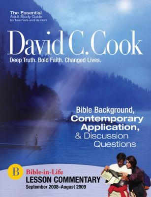 David C. Cook Lesson Commentary: September 2008-August 2009 9781434799364