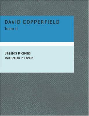 David Copperfield, Tome II 9781434633538