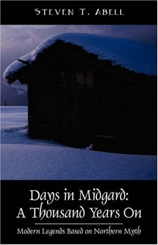 Days in Midgard: A Thousand Years on - Modern Legends Based on Northern Myth