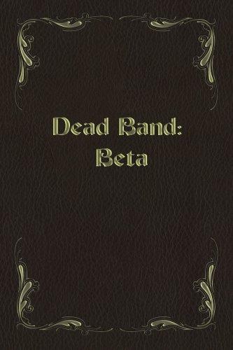Dead Band: Beta