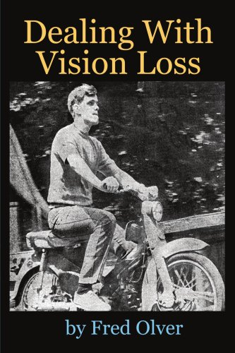 Dealing with Vision Loss 9781434314932