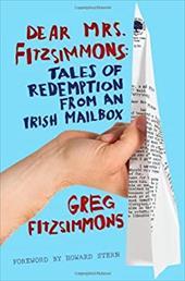 Dear Mrs. Fitzsimmons: Tales of Redemption from an Irish Mailbox 6717384