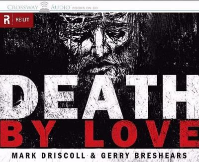 Death by Love: Letters from the Cross 9781433505782
