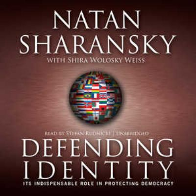 Defending Identity: Its Indispensable Role in Protecting Democracy 9781433212079