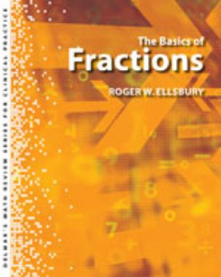 Delmar S Math Review Series for Health Care Professionals: The Basics of Fractions 9781439058350