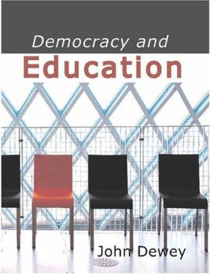 Democracy and Education 9781434604545