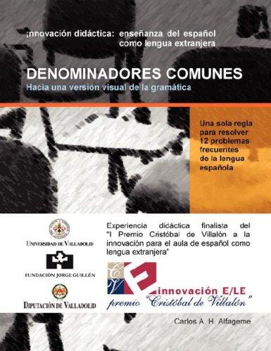 Denominadores Comunes: Hacia Una Versin Visual de La Gramtica 9781430328964