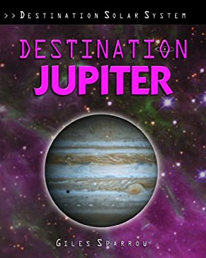 Destination Jupiter 9781435834446