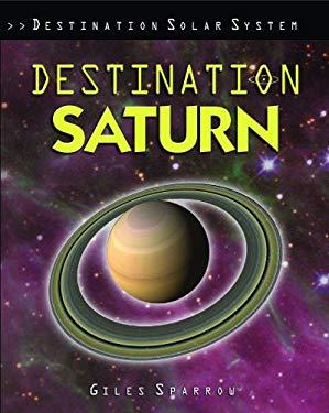 Destination Saturn 9781435834477