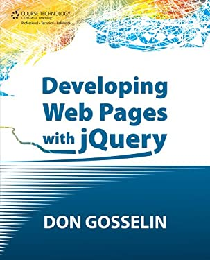 Developing Web Pages with Jquery 9781435460799