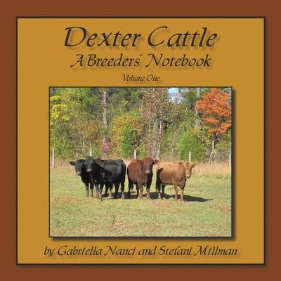 Dexter Cattle: A Breeders' Notebook 9781438983417