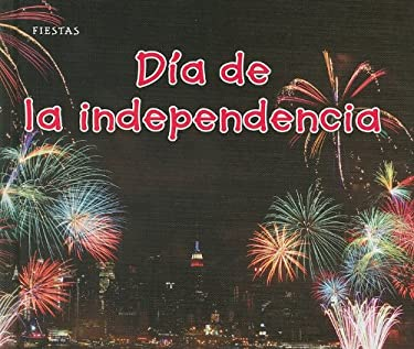 Dia de la Independencia = Independence Day 9781432953904
