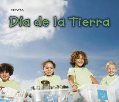 Dia de la Tierra = Earth Day 9781432953874