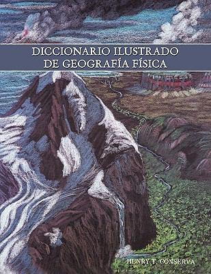 Diccionario Ilustrado de Geografa Fsica 9781438951713