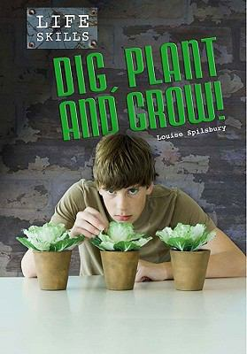 Dig, Plant, and Grow! 9781432927226