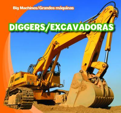 Diggers/Excavadoras 9781433955785