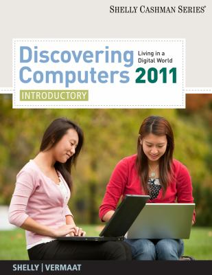 Discovering Computers 2011-Introductory: Living in a Digital World 9781439079416