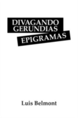 Divagando Gerundias Epigramas 9781432736958