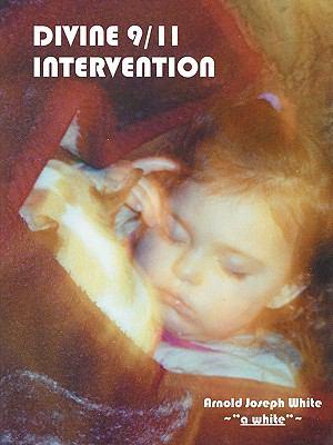 Divine 9/11 Intervention 9781432722661