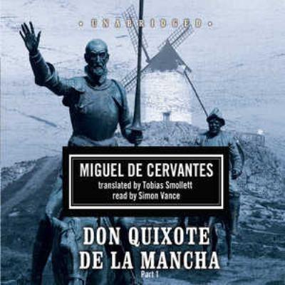 Don Quixote de La Mancha: Classic Collection 9781433214967