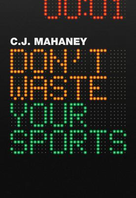 Don't Waste Your Sports 9781433522475