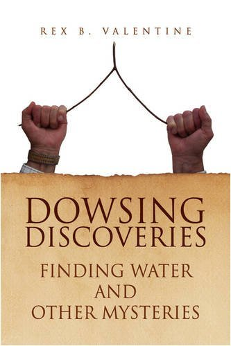 Dowsing Discoveries 9781436386173