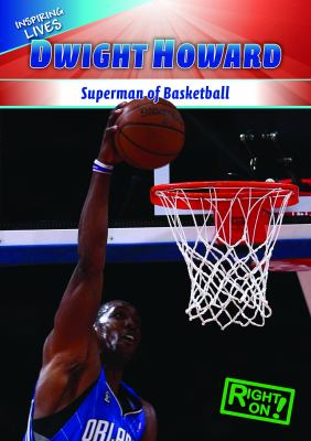 Dwight Howard: Superman of Basketball 9781433936418