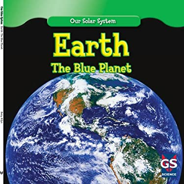 Earth: The Blue Planet 9781433938184