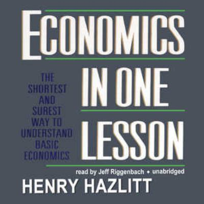 Economics in One Lesson: The Shortest and Surest Way to Understand Basic Economics 9781433272462