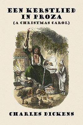 Een Kerstlied in Proza (a Christmas Carol)