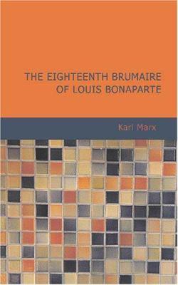 Eighteenth Brumaire of Louis Bonaparte 9781434615060