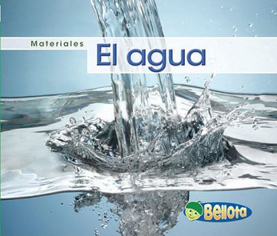 El Agua = Water 9781432920876