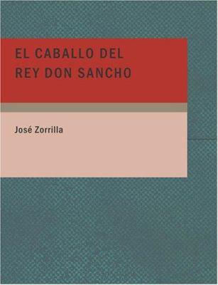El Caballo del Rey Don Sancho 9781434670434